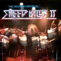Speed Kills Vol. II  [VA]