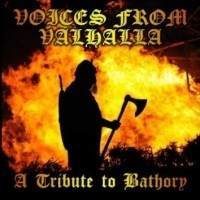 Voices From Valhalla (A Tribute To Bathory)  [VA]