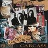 Best Of Carcass  [Compilation]