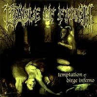 Temptation & Dirge Inferno  [Single]