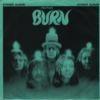 Burn  [Single]