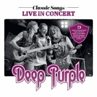 Classic Songs Live In Concert  [Live]