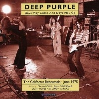Days May Come And Days May Go (The California Rehearsals, June 1975)  [Compilation]