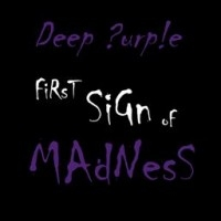 First Sign Of Madness  [Single]