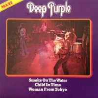 Smoke On The Water / Woman From Tokyo / Child In Time  [EP]