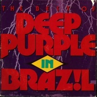 The Best Of Deep Purple In Brazil  [Compilation]