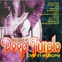 The Best Of Deep Purple: Live In Europe  [Compilation]