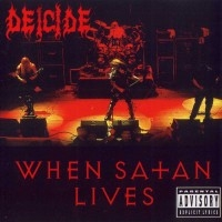 When Satan Lives  [Live]