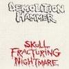 Skull Fracturing Nightmare  [Demo]