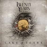 Twenty Years In Tears - A Tribute To Lake Of Tears  [VA]
