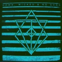 Down, Wicked & No Good  [EP]