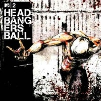 MTV2 Head Banger's Ball  [VA]