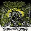 Skin The Living  [Demo]