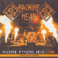Machine Fucking Head Live (6 Track Album Sampler)  [Demo]