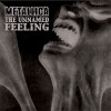 The Unnamed Feeling  [Single]