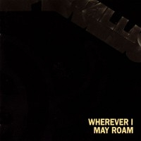 Wherever I May Roam  [Single]