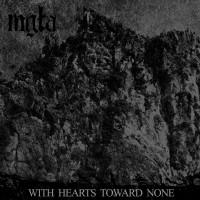 With Hearts Toward None