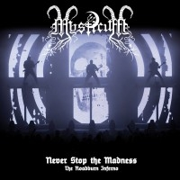 Never Stop The Madness (The Roadburn Inferno)  [Live]