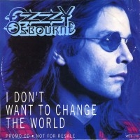 I Don't Want To Change The World  [Single]