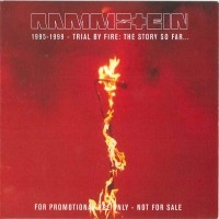 1995-1999 - Trial By Fire: The Story So Far...  [Compilation]