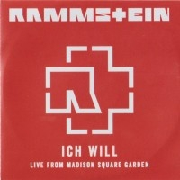 Ich Will (Live From Madison Square Garden)  [Demo]