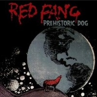 Prehistoric Dog  [Single]