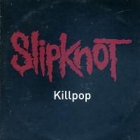 Killpop  [Single]