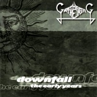 Downfall - The Early Years  [Compilation]