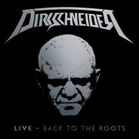 Dirkschneider - Back To The Roots  [Live]