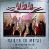 Nailed To Metal - The Missing Tracks  [Live]