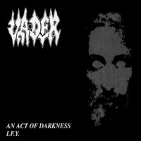 An Act Of Darkness/ I.F.Y  [Single]