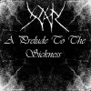 A Prelude To The Sickness  [EP]